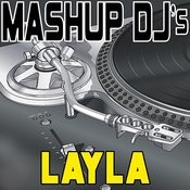 Layla (Instrumental Mix) [Re-Mix Tool] Song