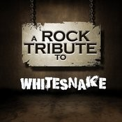 A Rock Tribute To Whitesnake Songs