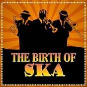 Birth Of Ska Songs