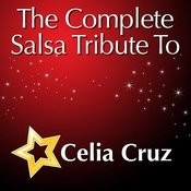 The Complete Salsa Tribute To Celia Cruz Songs