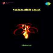 Vandana Hindi Bhajan Songs