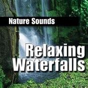 Relaxing Waterfalls Songs