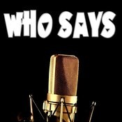 Who Says (Karaoke) Songs