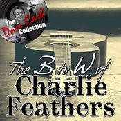 The B To W Of Charlie Feathers - [The Dave Cash Collection] Songs