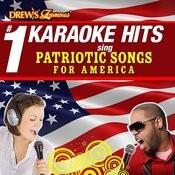 Drew's Famous # 1 Karaoke Hits: Sing Patriotic Songs For America Songs