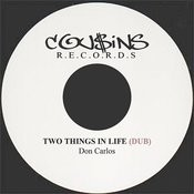 Two Things In Life Dub Songs