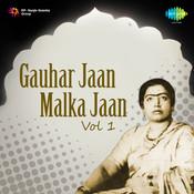 Gauhar Jan Malka Jan Vol 1 Songs