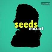 Seeds: Mozart Songs