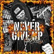 Never Give Up Songs