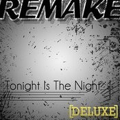 Tonight Is The Night (Outasight Deluxe Remake) Song