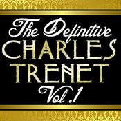 The Definitive Charles Trenet Vol. 1 Songs