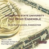 Mississippi State University Wind Ensemble March 2, 2007 Songs