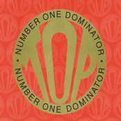 Number 1 Dominator Songs