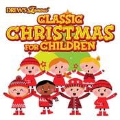 Classic Christmas For Children Songs