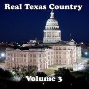 Real Texas Country Volume 3 Songs