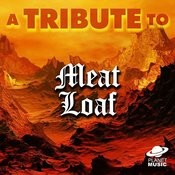 A Tribute To Meat Loaf Songs