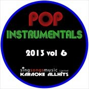 2013 Pop Instrumentals, Vol. 6 Songs