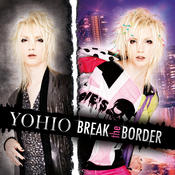 BREAK the BORDER Songs