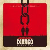 Quentin Tarantino's Django Unchained Original Motion Picture Soundtrack Songs
