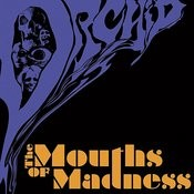 The Mouths Of Madness Songs