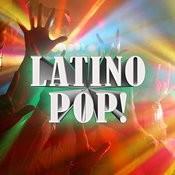 Latino Pop! Songs