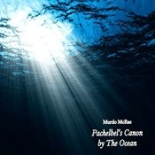 Pachelbel's Canon By The Ocean Songs