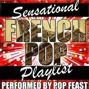 Sensational French Pop Playlist Songs