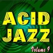 Acid Jazz, Vol. 9 Songs