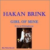 Girl Of Mine (Live At Helsingborg) Song