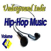 Underground Indie Hip Hop, Vol. 1 Songs