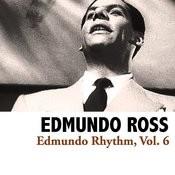Edmundo Rhythm, Vol. 6 Songs