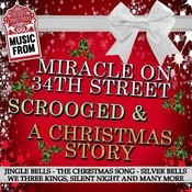 Music From: Miracle On 34th Street, Scrooged & A Christmas Story Songs