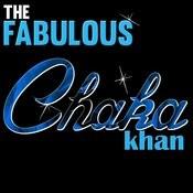 The Fabulous Chaka Khan (Live) Songs