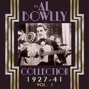 The Al Bowlly Collection 1927-40, Vol. 1 Songs