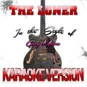 The Loner (In The Style Of Gary Moore) [Karaoke Version] - Single Songs