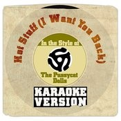 Hot Stuff (I Want You Back) [In The Style Of The Pussycat Dolls] [Karaoke Version] Song