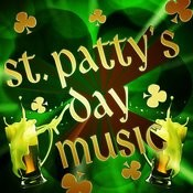 St. Patty's Day Music Songs