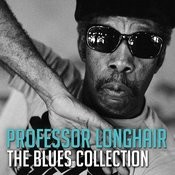 The Blues Collection: Professor Longhair Songs