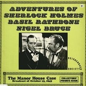 Adventures Of Sherlock Holmes - The Manor House Case And The Great Gandolfo Songs