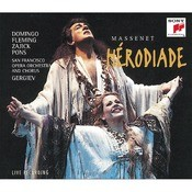 HRODIADE - Opera In Four Acts And Seven Tableaux Songs