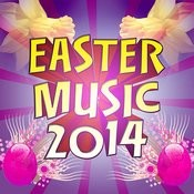 Easter Music 2014 Songs