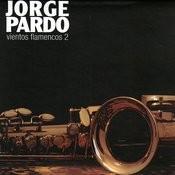 Vientos Flamencos 2 Songs