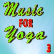 Music For Yoga, Vol. 3 Songs