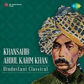 Khansahib Abdul Karim Khan Hirabai Barodkar Bhajan Songs