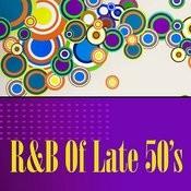 R&B Of Late 50's Songs