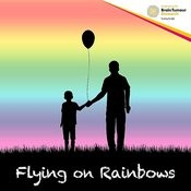 Flying On Rainbows Songs