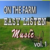 On The Farm: Easy Listen Music, Vol. 1 (Instrumental) Song