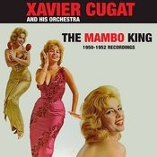 The Mambo King: 1950 - 1952 Recordings Songs
