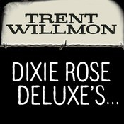 Dixie Rose Deluxe's Honky Tonk, Feed Store, Gun Shop, Used Car, Beer, Bait, BBQ, Barber Shop, Laundromat Songs