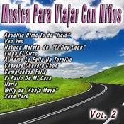 Musica Para Viajar Con Niños Vol. 2 Songs